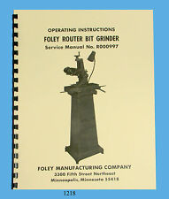 Foley Belsaw Model 374 Router Bit Grinder Operator & Parts Manual *1218
