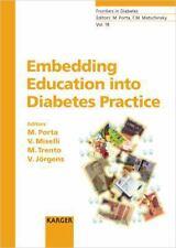 Embedding Education into Diabetes Practice (Frontiers in Diabetes, Vol. 18)