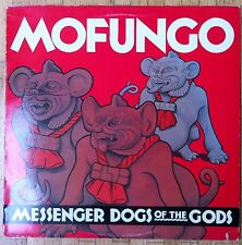 MOFUNGO Messenger Dogs Of The Gods LP/CANADA/CO