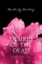 Desires of the Dead: A Body Finder Novel, Derting, Kimberly, Acceptable Book
