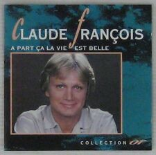Claude François CD A part ça la vie est belle Collection Or 1992