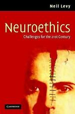 Neuroethics: Challenges for the 21st Century, Levy, Neil, Very Good condition, B
