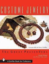 Costume Jewelry: The Great Pretenders by Kelley, Lyngerda, Schiffer, Nancy