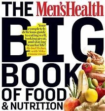 The Men's Health Big Book of Food & Nutrition: Your completely delicio-ExLibrary
