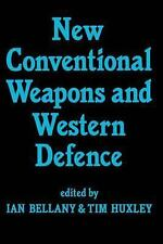 New Conventional Weapons and Western Defence