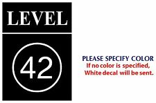 LEVEL 42 Metal Music Rock Band Funny JDM Vinyl Sticker Decal Car Window Wall 7""