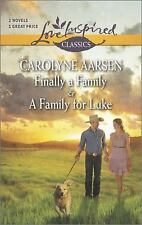 Finally a Family and A Family for Luke (Harlequin ThemesLove Inspired Classics)