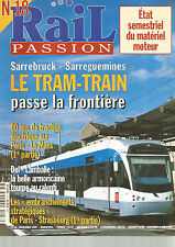 RAIL PASSION N°18 SARREBRUCK-SARREGUEMINES LE TRAM-TRAIN / TRACTION ELECTRIQUE