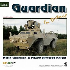 Guardian in Detail - M1117 Guardian & M1200 Armored Knight G026-NEW!!!