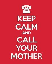Keep Calm Ser.: Keep Calm and Call Your Mother : Gift Journal for Mothers...