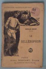 LE BELLEROPHON-n°372 Serie Nouvelle Collection Impériale CAROLUS DIDIER