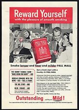 1955 PALL MALL CIGARETTE AD~REWARD YOURSELF WITH THE PLEASURE OF SMOOTH SMOKING