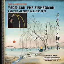 The Annotated Taro-San the Fisherman and the Weeping Willow Tree by Richard...