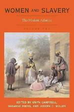 Women and Slavery, Vol. 2: The Modern Atlantic by
