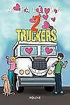 A Tale of Two Truckers by Rolene (2012, Paperback)