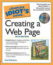 The Complete Idiot's Guide to Creating a Web Page by Paul McFedries...