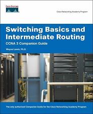Switching Basics and Intermediate Routing CCNA 3 Companion Guide (Cisco Networki