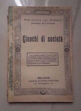 GIOCHI GIUOCHI DI SOCIETA' VOLUME DOPPIO FINE '800 PRIMI '900