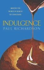 Indulgence: Around the World in Search of Chocolate-ExLibrary