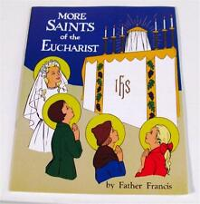 More Saints of  Eucharist Catholic Coloring Book by Father Francis Reprint 1959