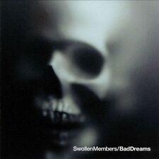 Bad Dreams, Swollen Members, Acceptable
