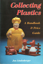 LINDENBERGER, COLLECTING PLASTICS: A HANDBOOK AND PRICE GUIDE – COLLEZIONISMO