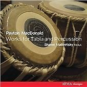 MacDonald: Works for Tabla and Percussion, Mativetsky/Paterson University P, Goo
