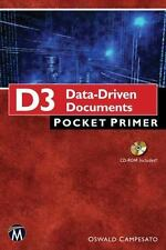 Pocket Primer: D3 : Data Driven Documents by Oswald Campesato TPB
