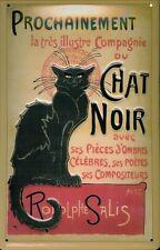 Blechschild Chat Noir schwarze Katze Theater Revue Schild Nostalgieschild