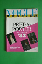 VOGUE ITALIA DOSSIER PRIMAVERA-ESTATE 1983 PRET-A-PORTER MODA FASHION COLLEZIONI