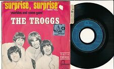 "THE TROGGS 45 TOURS 7"" FRANCE SURPRISE SURPRISE"