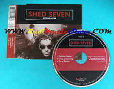 CD Singolo Shed Seven Getting Better 577891-2 EUROPE 1996 no mc vhs lp(S23)