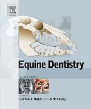 Equine Dentistry, Easley DVM  MS  DABVP (Equine) Dr., Jack, Baker BVSc  PhD  MRC