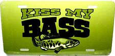 Kiss My Bass Fishing License Plate Novelty New Aluminum  Auto Tag Made in USA