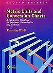 Metric Units and Conversion Charts by Wildi, Theodore
