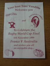 06/11/1999 Rugby World Cup Final: Australia v France - Menu From Toni Venditto R