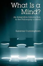 What is a Mind?  An Integrative Introduction to the Philosophy of Mind