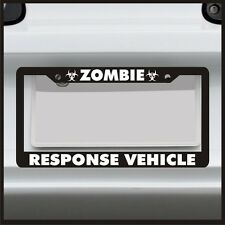 Zombie Response Vehicle License Plate frame outbreak biohazard tag