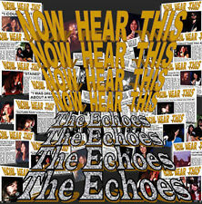 THE ECHOES 2007 Now Hear This CD Sealed NEW