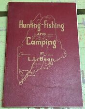 Hunting-Fishing And Camping By L. L. Bean 1952 10th Edition