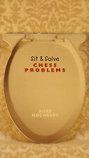 [Shelf 3-12, S-23] Sit and Solve Chess Problems by Burt Hochberg (Paperback)