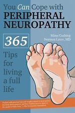 You Can Cope with Peripheral Neuropathy: 365 Tips for Living a Full Life