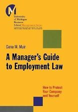 A Manager's Guide to Employment Law: How to Protect Your Company and Y-ExLibrary