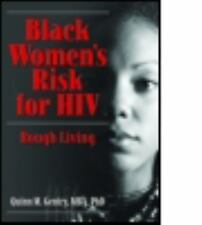 Black Women's Risk for HIV: Rough Living (Haworth Psychosocial Issues -ExLibrary