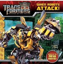 Transformers: Revenge of The Fallen: When Robots Attack!