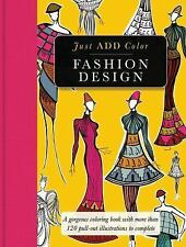 Fashion Design: Gorgeous coloring books with more than 120 pull-out illustration