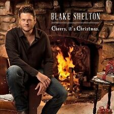 Cheers, It's Christmas by Blake Shelton (CD, Oct-2012, Warner Bros.)