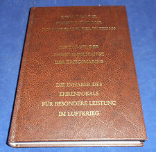 Die Träger der Ehrenblattspange des Heeres und der Waffen-SS , der Kriegsmarine