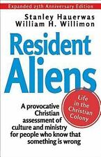 Resident Aliens : Life in the Christian Colony (Expanded 25th Anniversary...