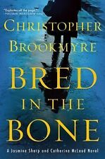 Bred in the Bone by Christopher Brookmyre (2014, Hardcover)